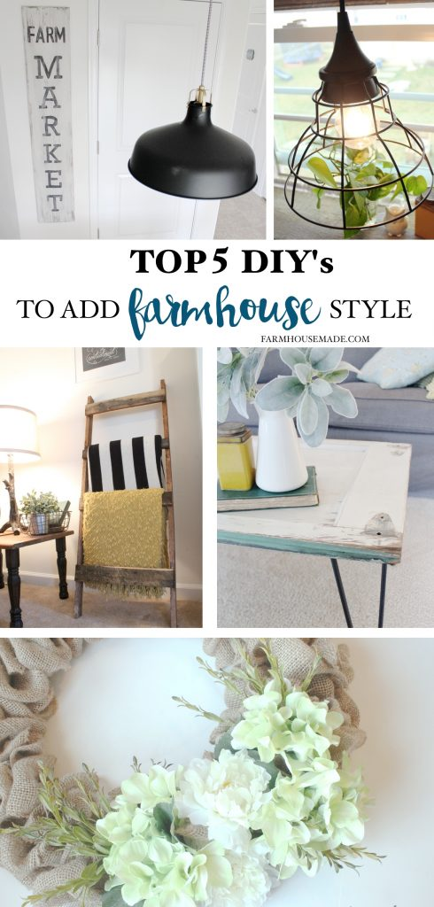 Top 5 DIY's To Add Farmhouse Style To Your Home