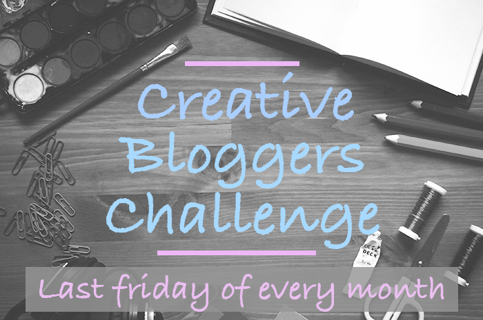 Creative Bloggers Challenge, join us on the last friday of each month for a different challenge and inspiration!