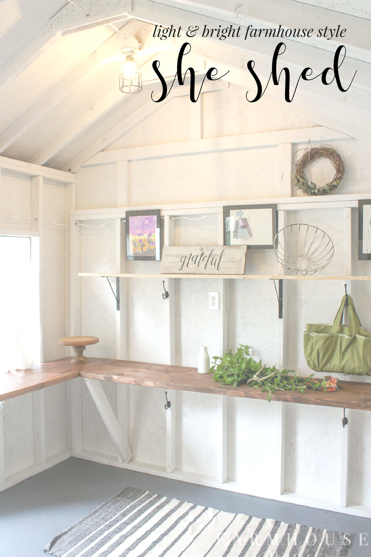 light and bright farmhouse style she shed makeover