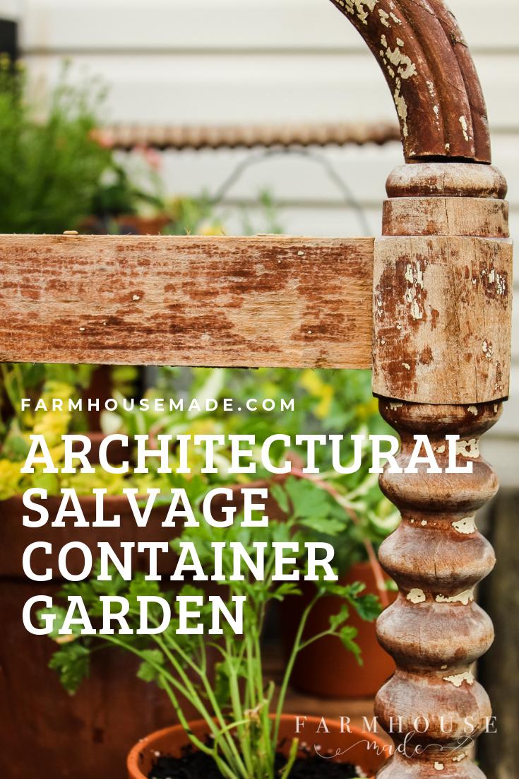 Architectural Salvage Container Garden