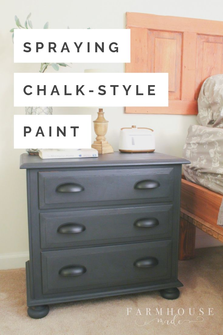 Did you know you can use chalk-stye paint in a paint sprayer, without thinning the paint?  You totally can! I painted a nightstand with chalk-style paint, and my favorite paint sprayer with ease! #farmhousemade #farmhousefurniture